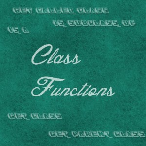 Post image for Class Functions in PHP