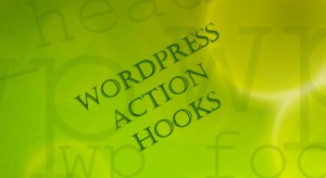 Post image for WordPress Action Hooks Explained